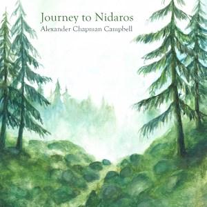 Alexander Chapman Campbell - Journey to Nidaros