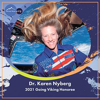 Dr. Karen Nyberg, 2021 Going Viking Honoree