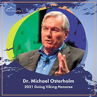 Dr. Michael Osterholm, 2021 Going Viking Honoree