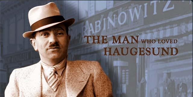 The Man who Loved Haugesund