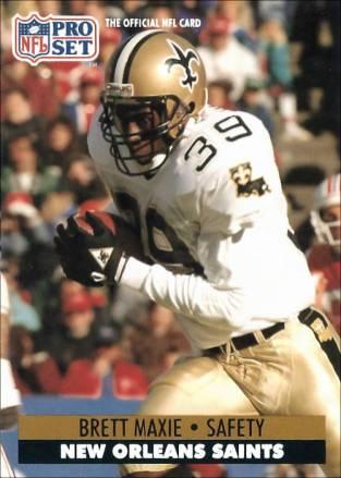Brett Maxie 1991 New Orleans Saints Pro Set Football Card
