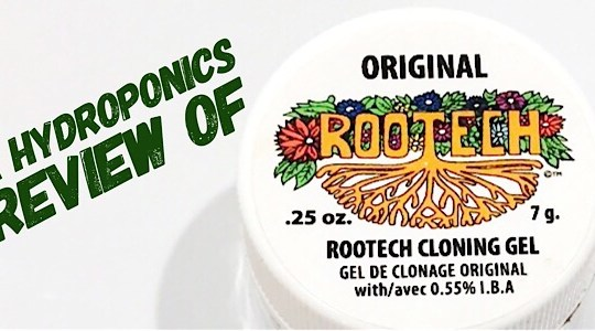 A Review Of Technaflora Rootech Cloning Gel