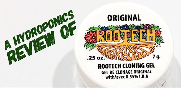 A Hydroponics Review of Rootech Cloning Gel