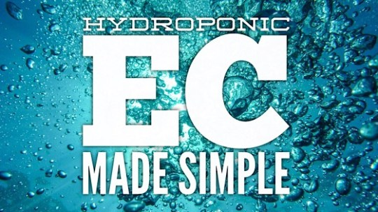 Hydroponic EC Measuring Made Simple
