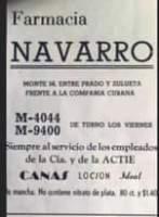 """La imagen puede contener: texto que dice """"Farmacia NAVARRO MONTE 58. ENTRE PRADO Y ZULUETA FRENTE A LA COMPARIA CUBANA DE TURNO LOS VIERNES M-4044 M-9400 Siempre al servicio de los empleados de la Cía. y de la ACTIE CANAS LOCION Ideal mancha. No ccntiene nitrato de plata. 80 ct. y $1.40"""""""