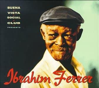 Ibrahim Ferrer Planas (+San Luis, Santiago de Cuba, 20 de febrero de 1927- † La
