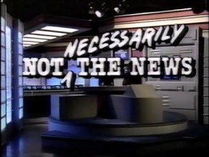 "You'll love this site if... Your news fix was HBO's ""Not Necessarily the News,"" and you looked forward to the latest Sniglets. Remember ""pajangle""?"