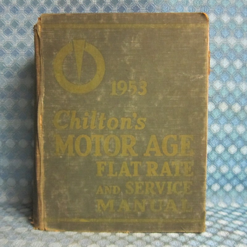 1940-53 Chiltons Service & Flat Rate Manual GM Ford Chrysler Studebaker 41 47 51