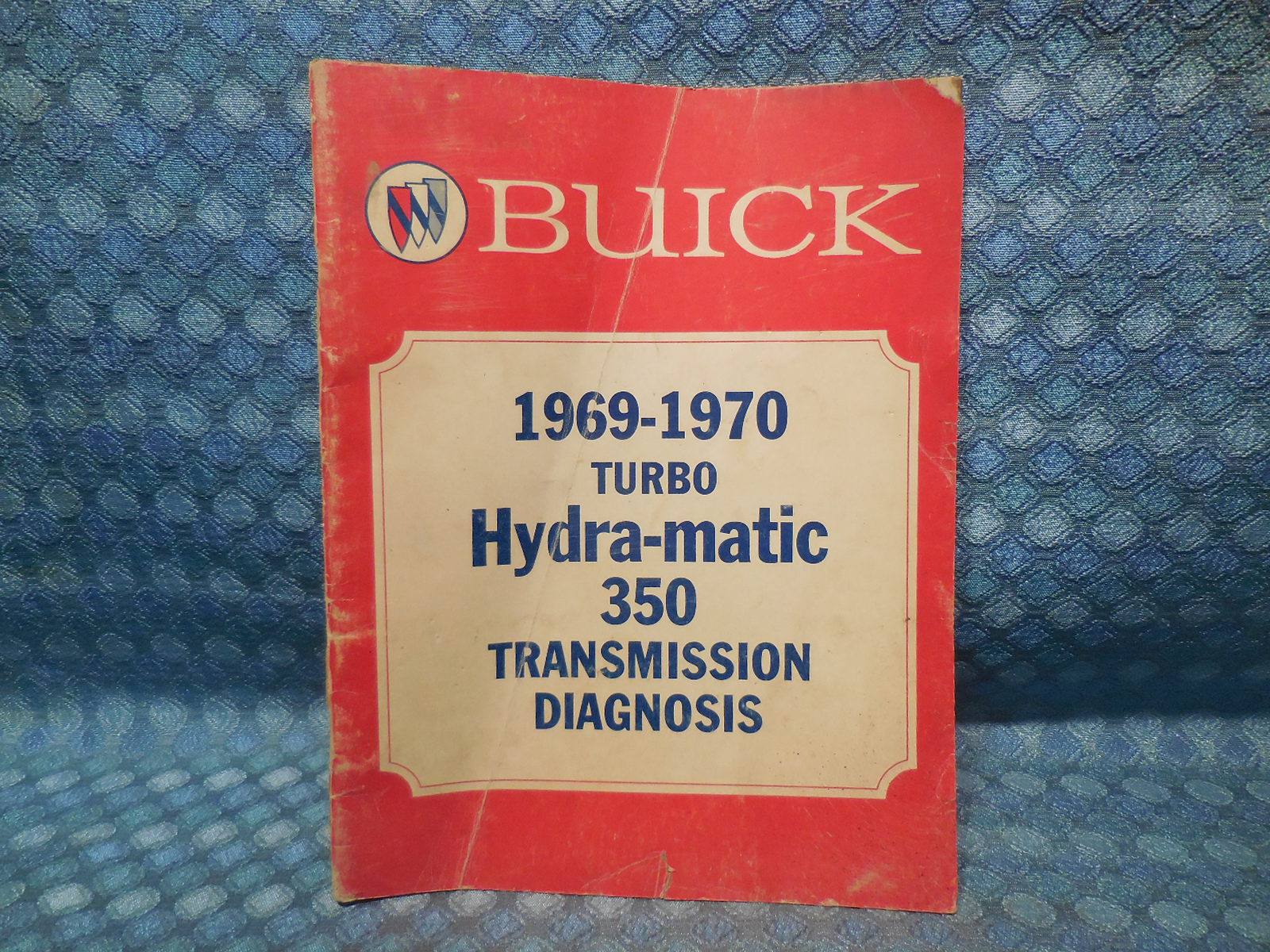 1969-70 Buick Original Turbo Hydra-Matic 350 Transmission Diagnosis Manual  - NOS Texas Parts, LLC - Antique Auto Parts