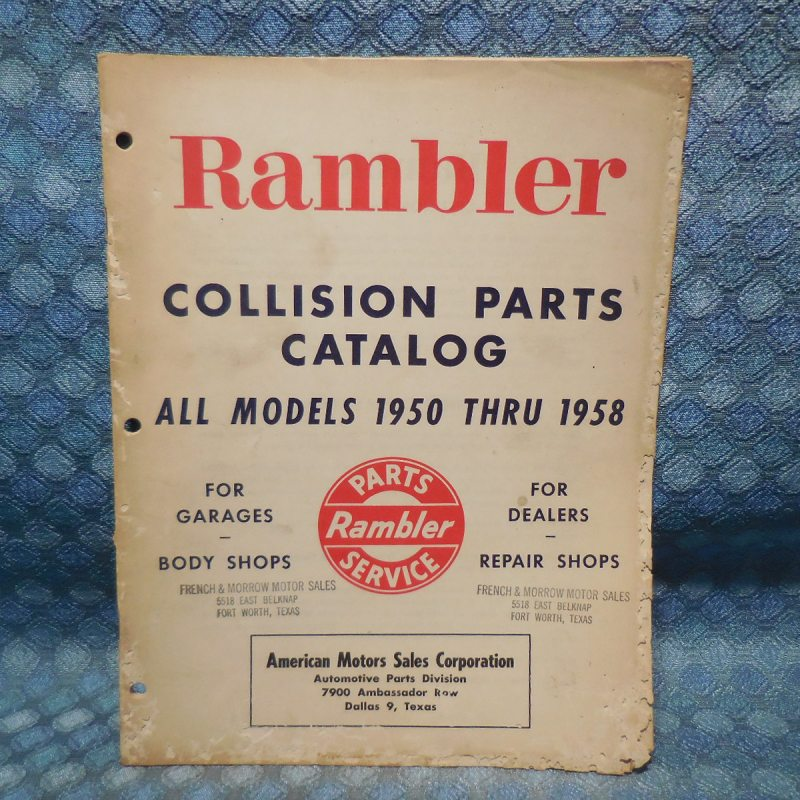1950-58 AMC Rambler Original Collision Parts Catalog 51 52 53 54 55 56 57