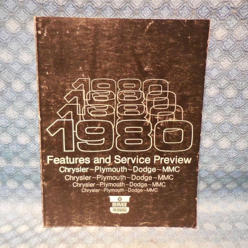 1980 Chrysler Plymouth Dodge Original Features & Service Preview Book