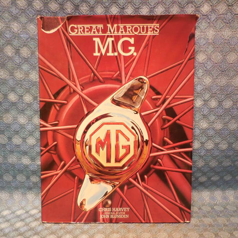 """1924-1982 """"Great Marques M.G."""" History Book By Chris Harvey 36 46 52 56 66 69 76"""