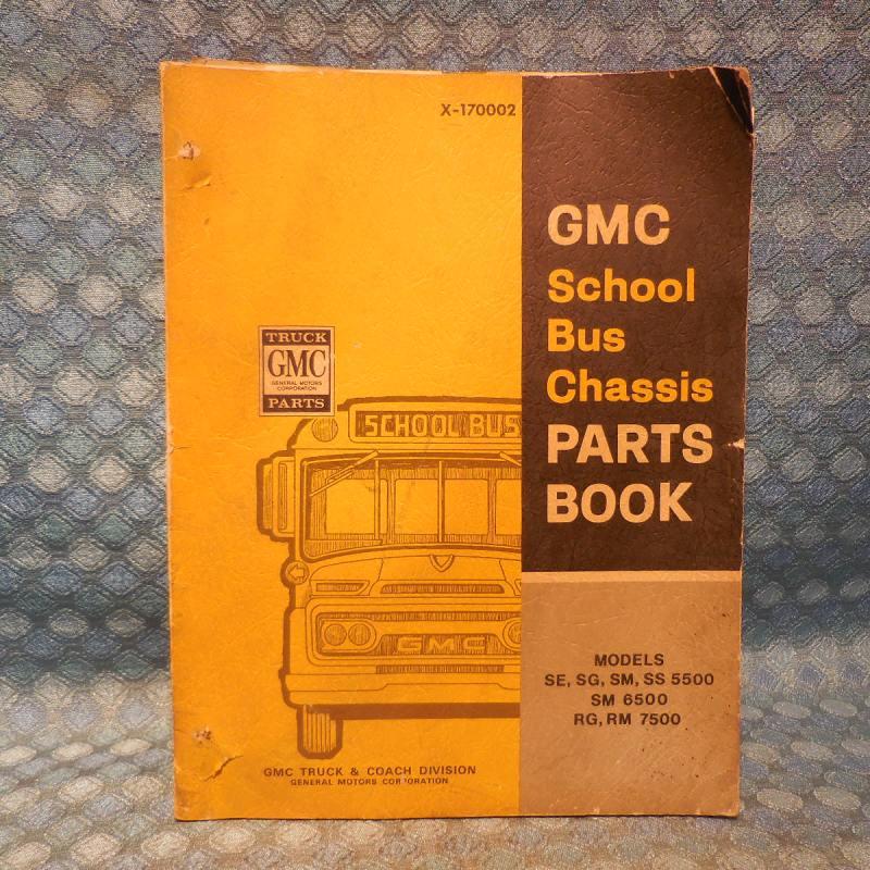 1966-1970 GMC School Bus Original Parts Catalog 1967 1968 1969 (SEE DETAILED AD)