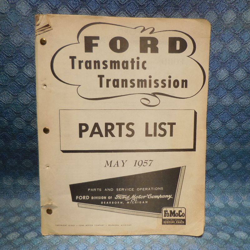 1957 Ford Truck Original Transmatic Transmission Parts List