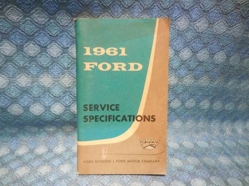 1961 Ford Car & Truck Original Service Specifications Book