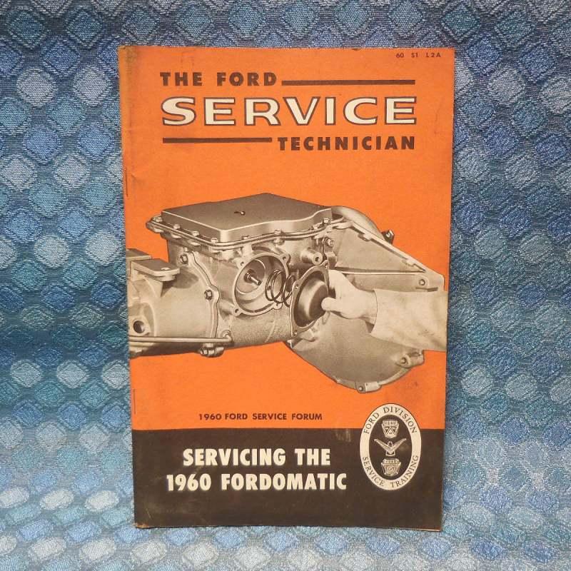 """1960 Ford Original Service Technician """"Servicing The 1960 FordOMatic"""""""