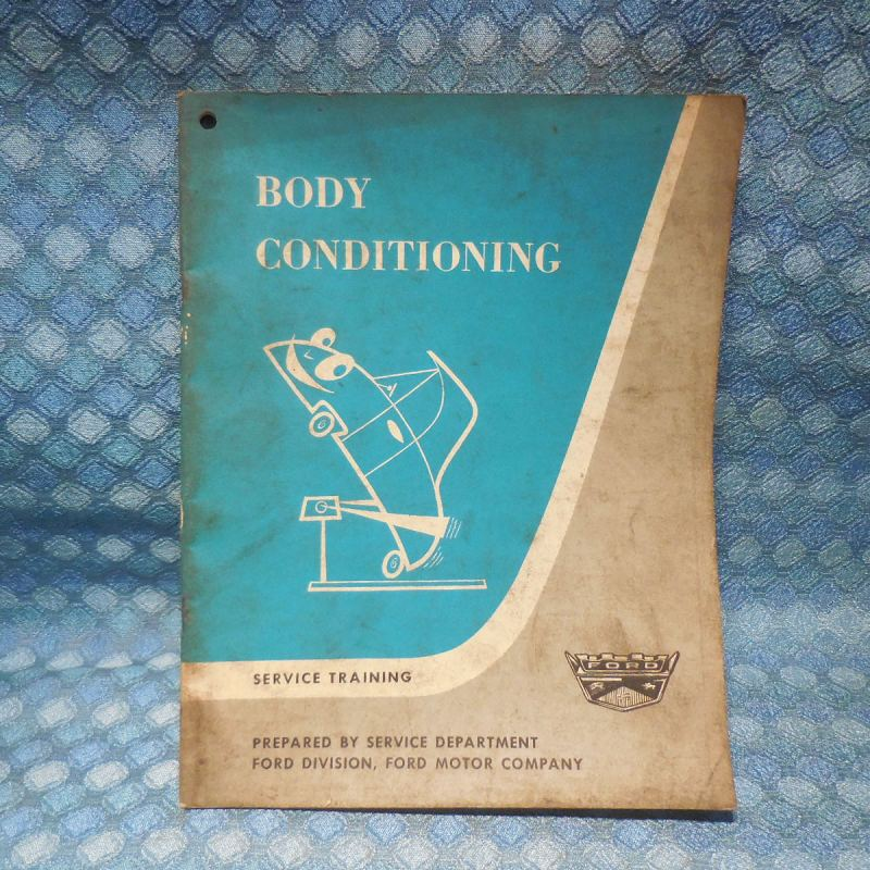 1961 Ford Original Body Conditioning Service Manual