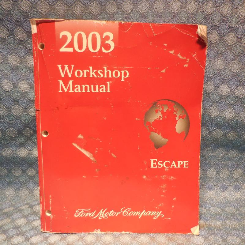 2003 Ford Escape OEM Original Workshop Shop Service Manual