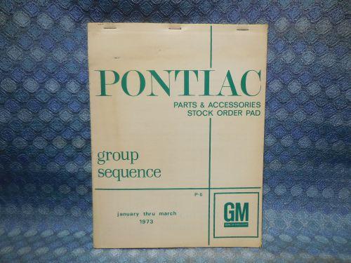 1972 - 1973 Pontiac NOS Dealer Parts & Accessories Order Pad