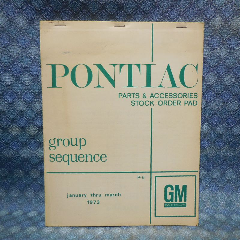 1972 - 1973 Pontiac NOS Dealer Parts & Accessories Order Pad