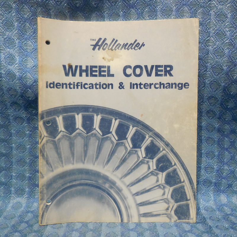 1965-1980 Hollander Original Wheel Cover ID and Interchange GM Ford Mopar 68 72