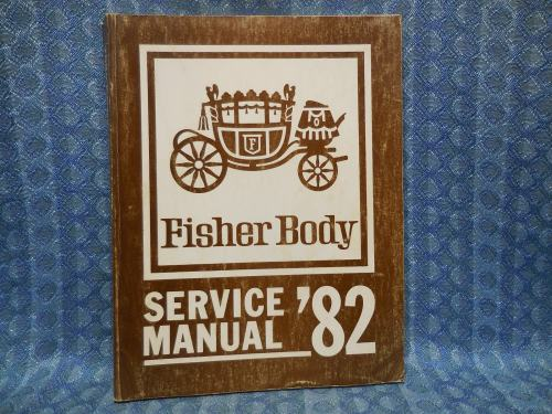 1982 GM Vehicles with Fisher Body Cadillac Buick Oldsmobile Pontiac Chevrolet