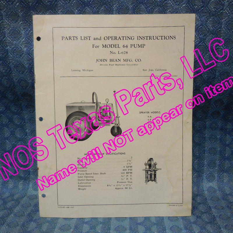 1947 John Bean Model 64 Pump Original Parts List & Operating Instructions