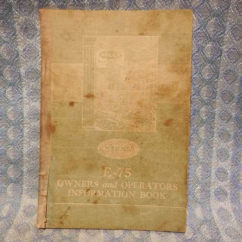 1927 Marmon E-75 Original Owners & Operators Information Book