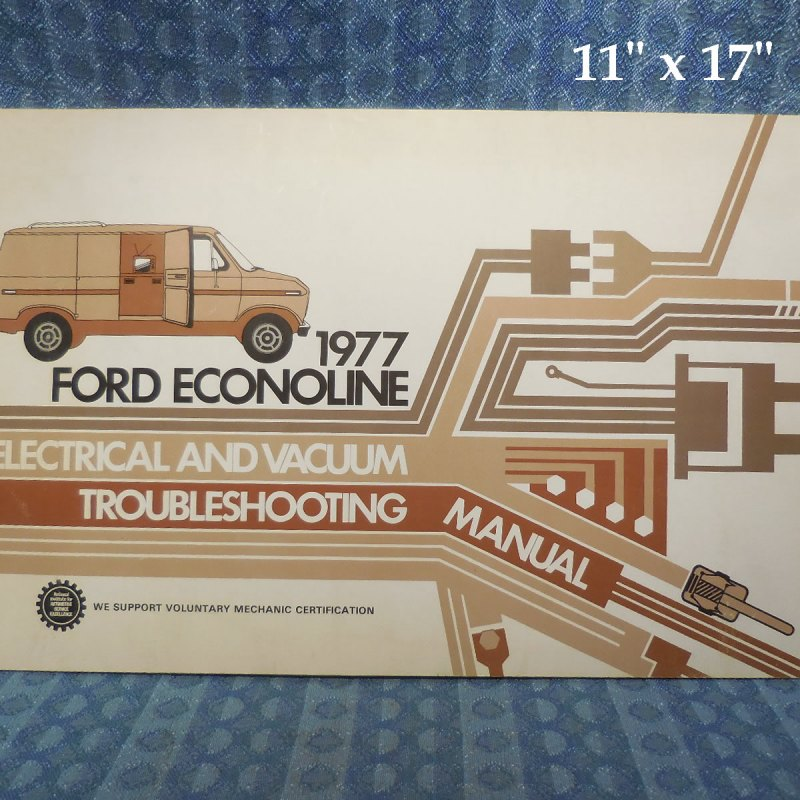 1977 Ford Econoline Electrical & Vacuum Trouble Shooting Manual