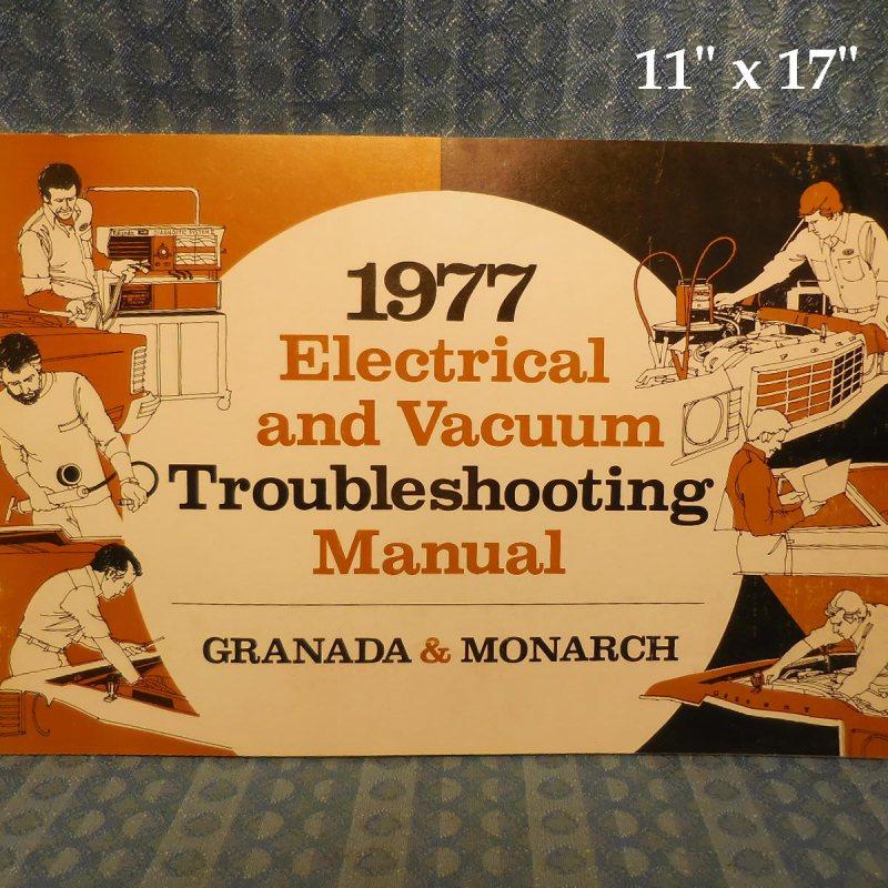 1977 Ford Granada & Mercury Monarch Electrical & Vacuum Trouble Shooting Manual
