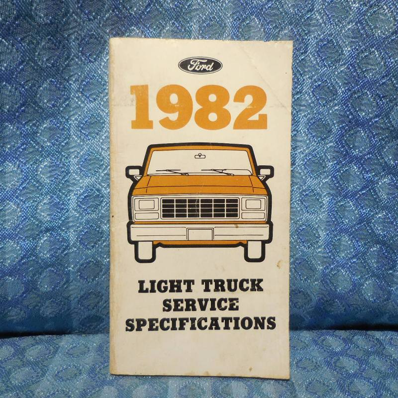 1982 Ford Truck Light Duty Service Specifications Book Original Bronco Pickup