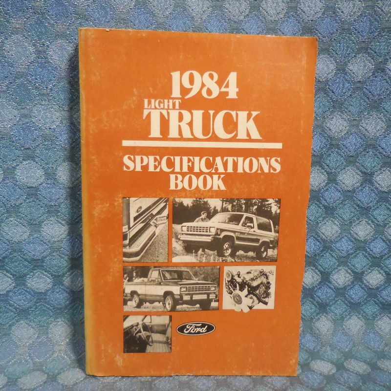 1984 Ford Truck Light Duty OEM Original Service Specifications Booklet