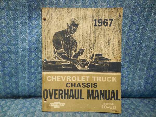 1967 Chevrolet Truck Series 10 thru 60 Original Chassis Overhaul Manual