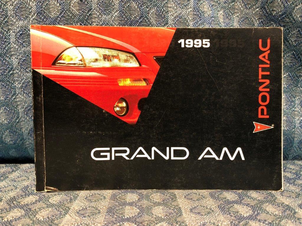 1995 pontiac grand am original owners manual nos texas parts llc rh nostexasparts com 1996 Pontiac Grand AM 1995 pontiac grand am owner's manual