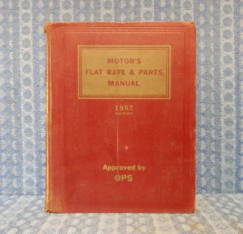 1940-1952 Motors Flat Rate & Parts Manual GM Ford Chrysler Nash Kaiser 50 48 41