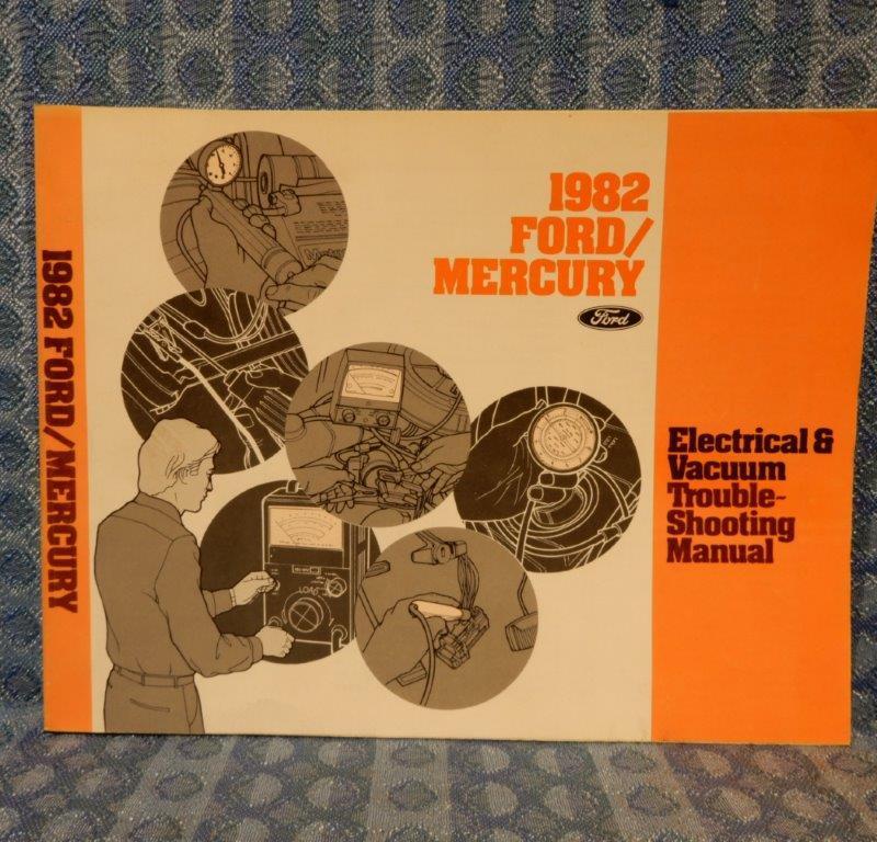 1982 Ford, Mercury Full Size Original Electrical & Vacuum Troubleshooting Manual