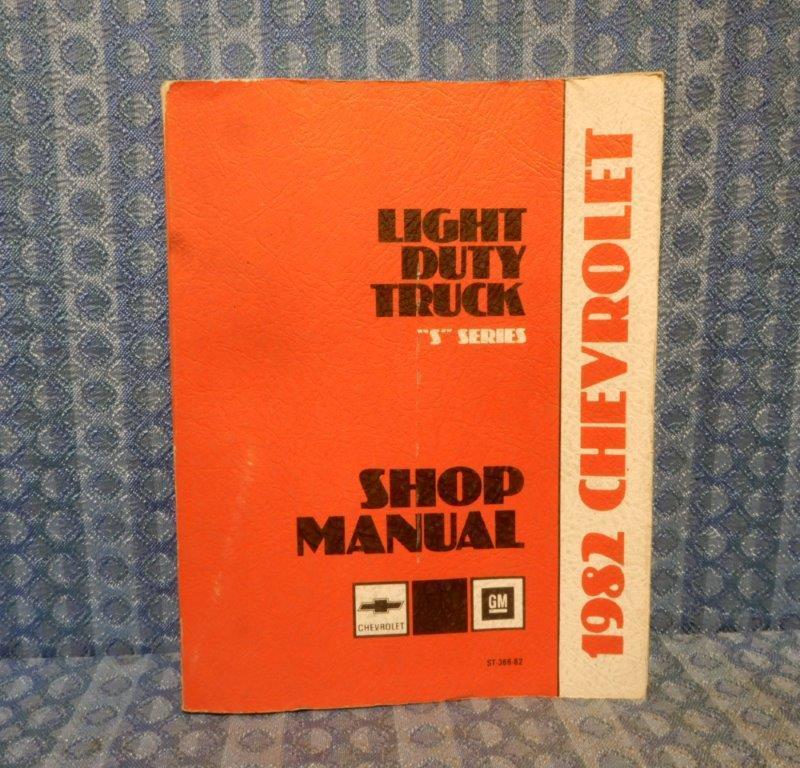"1982Chevrolet ""S"" Series Truck Original Shop Manual"
