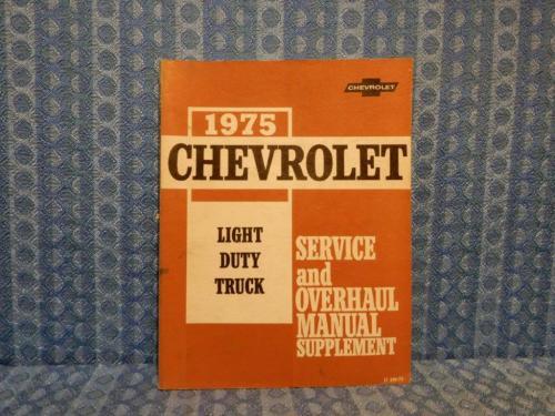 1975 Chevrolet Light Duty Truck Original Service & Overhaul Manual C&K 10-30