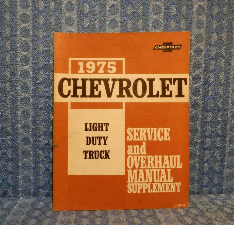 1975 Chevrolet Light Duty Truck Original Service & Overhaul Manual C&K 10-30