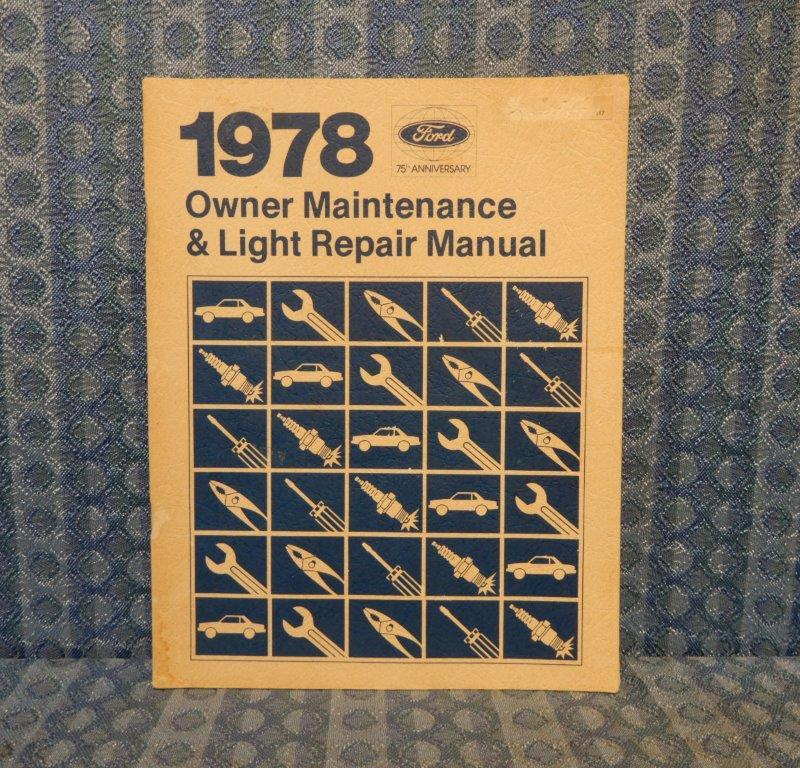 1978 Ford Car Original Owner Maintenance & Light Repair Manual