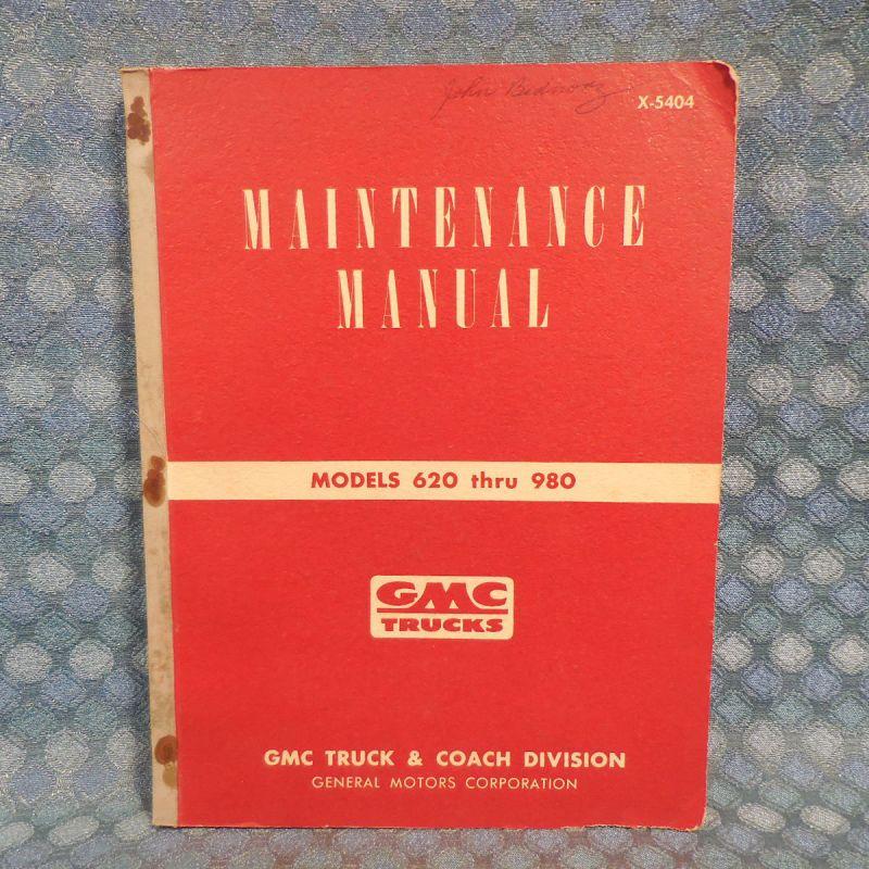 1954 GMC Truck Models 620-980 Original Shop Maintenance Manual