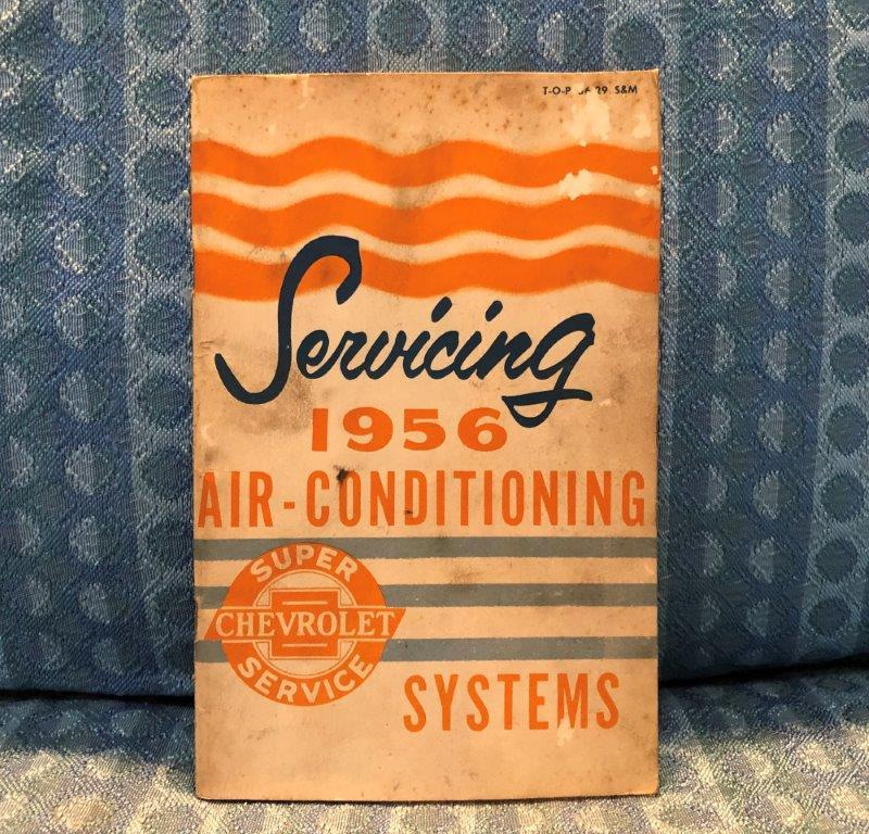 1956 Chevrolet Air Conditioning Systems Original Service / Training Booklet