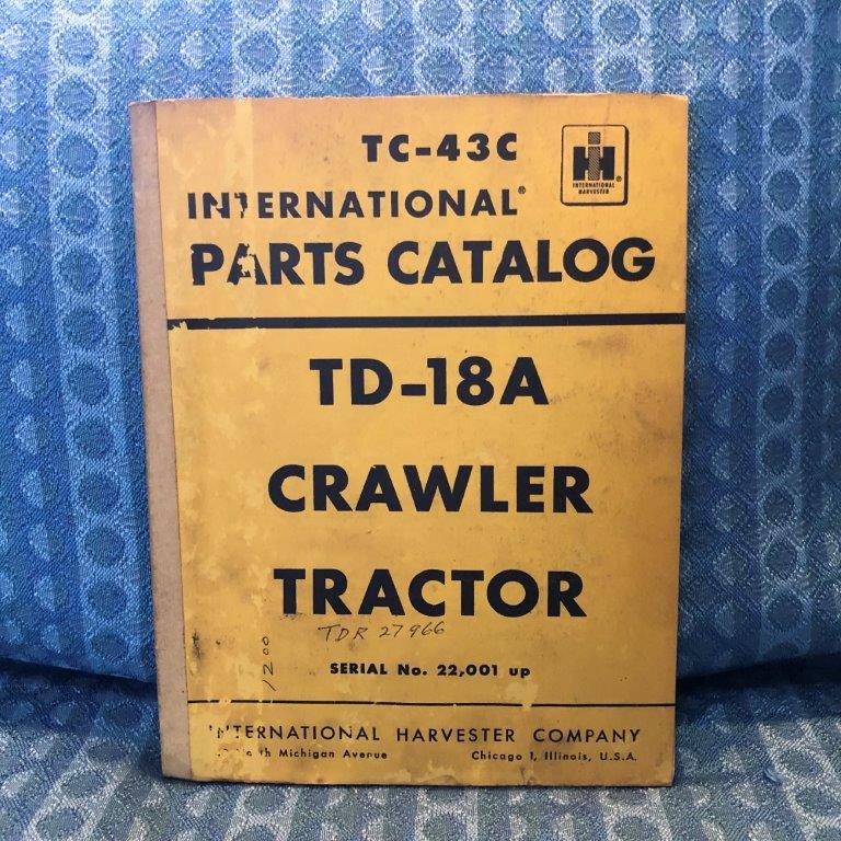 1960 International Crawler Tractor TD-18A Original Parts Catalog