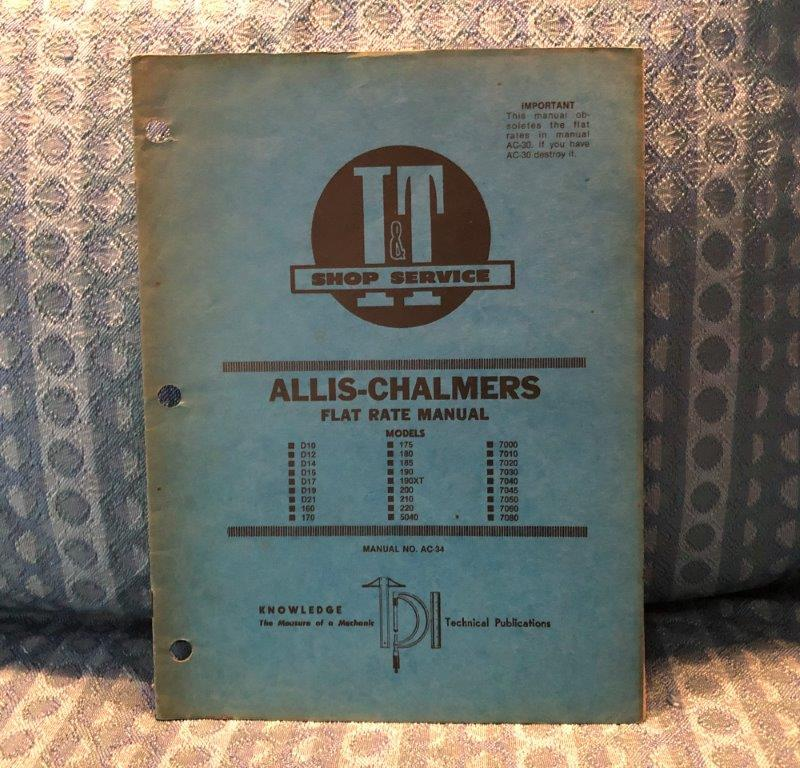 Allis-Chalmers D10-D21 160-220 5040 7000-7080 Flat Rate Manual (SEE AD)