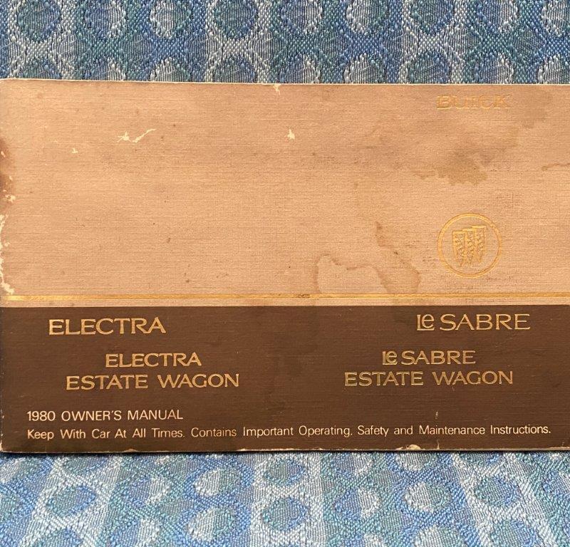 1980 Buick LeSabre, Electra & Estate Wagon Original Owners Manual