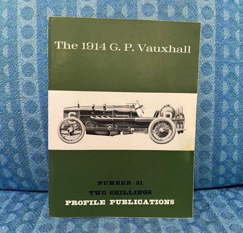 1914 G.P. Vauxhall Reference / History Book By L. Pomeroy 1966 Profile Pub.