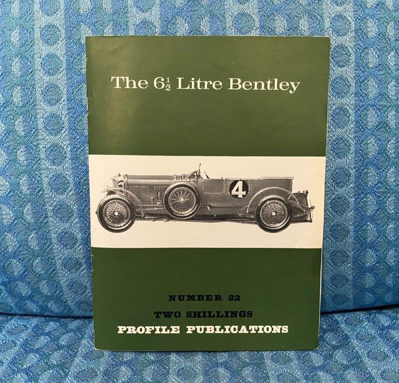 The 6-1/2 Litre Bentley Reference / History Book By D. Berthon 1966 Profile Pub.