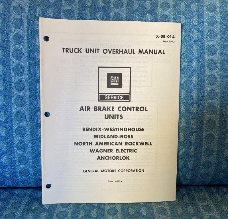 1973 Chevrolet & GMC Truck Air Brake Control Units Overhaul Manual - SEE AD