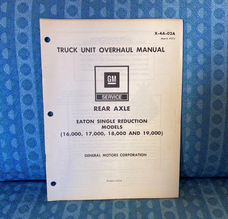 1973 Chevrolet & GMC Truck Eaton Single Reduction Rear Axle Unit Overhaul Manual