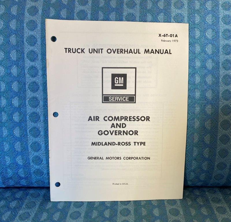 1973 Chevrolet & GMC Truck Midland-Ross Air Compressor, Governor Overhaul Manual